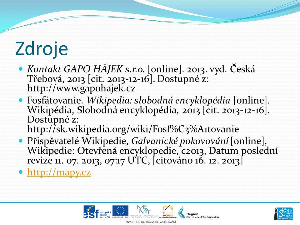 Zdroje Kontakt GAPO HÁJEK s.r.o. [online]. 2013. vyd. Česká Třebová, 2013 [cit. 2013-12-16]. Dostupné z: http://www.gapohajek.cz.